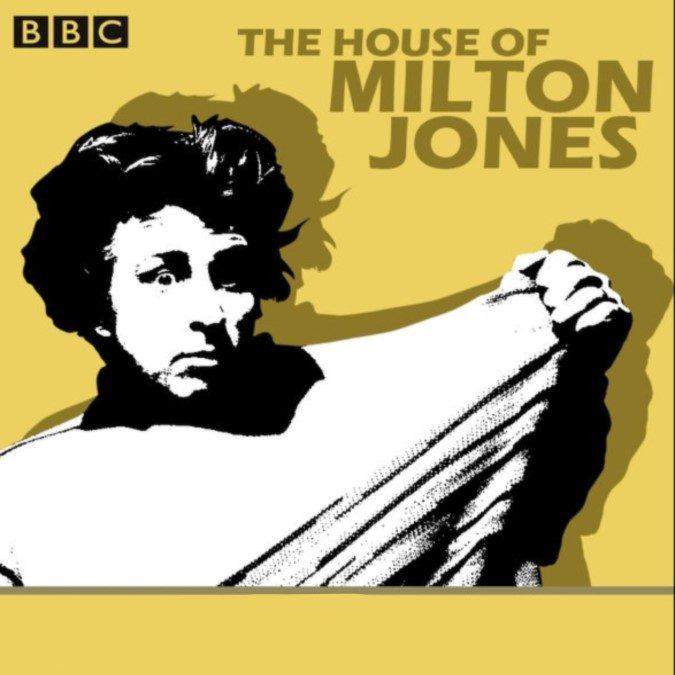 The House of Milton Jones