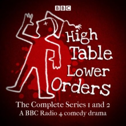High Table, Lower Orders