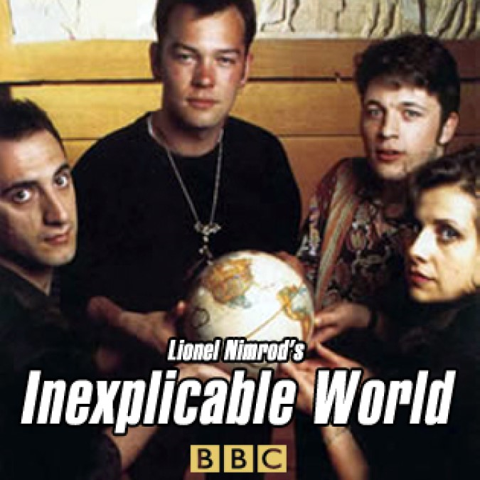 Lionel Nimrod's, Inexplicable World
