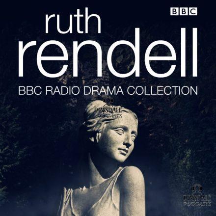 The Ruth Rendell BBC Radio Drama Collection