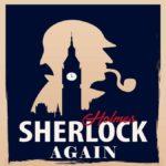 Sherlock Holmes Again