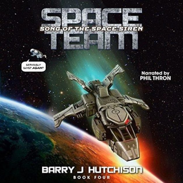 Space Team [04] Song of the Space Siren
